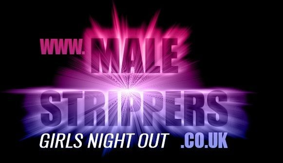 Male Strippers - Girl's Night Out